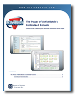 F  Vanessa Sales and Marketing ActiveBatch White Paper eBook (2) W.P 4  The Power of ActiveBatch's Centralized Console ThumbnailHS