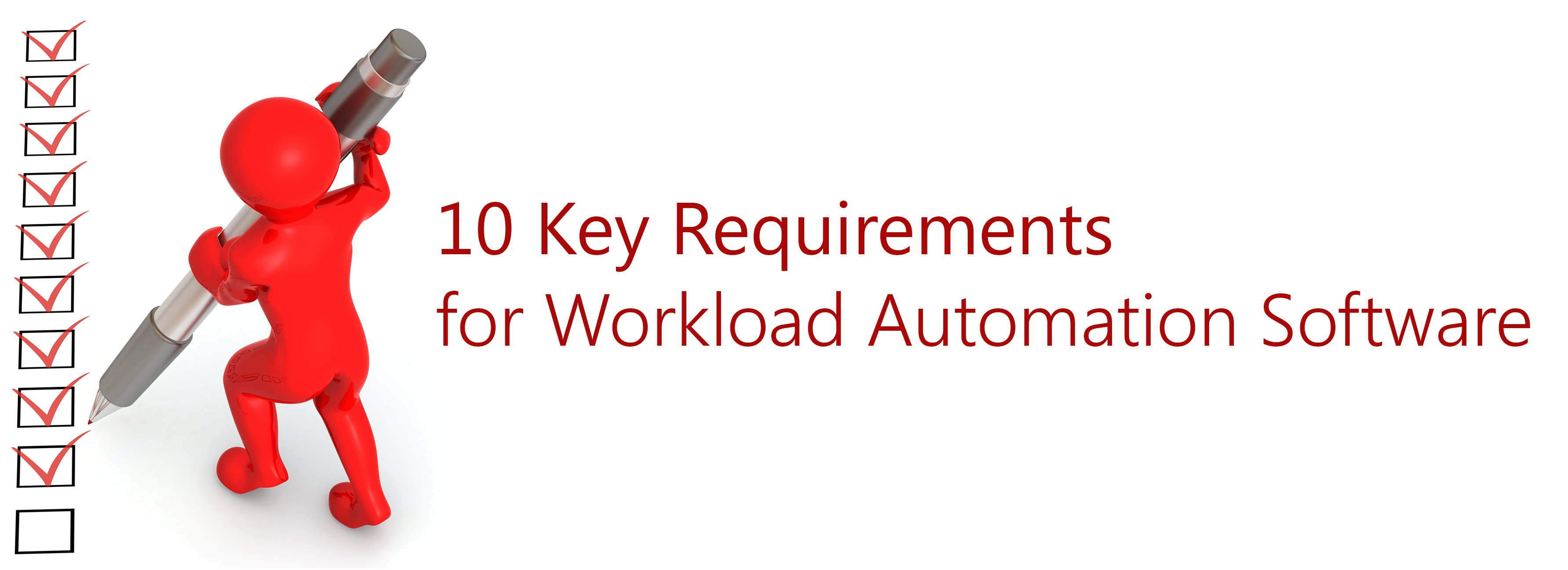 10-Key-Requirements-of-Workload-Automation-Software