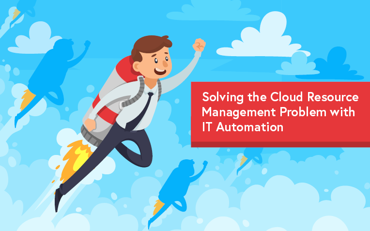 Manage cloud resources with automation.